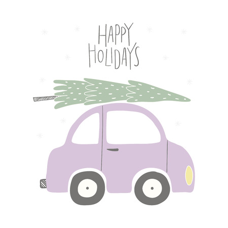Hand drawn vector illustration of a funny car, with Christmas tree, quote Happy holidays. Isolated objects on white background. Flat style design. Concept for Christmas card, invite. Illustration