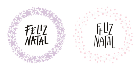 Hand written calligraphic lettering quotes Feliz Natal, Merry Christmas in Portuguese, in wreathes. Isolated objects on white background. Vector illustration. Design concept, element for card, invite. Ilustração