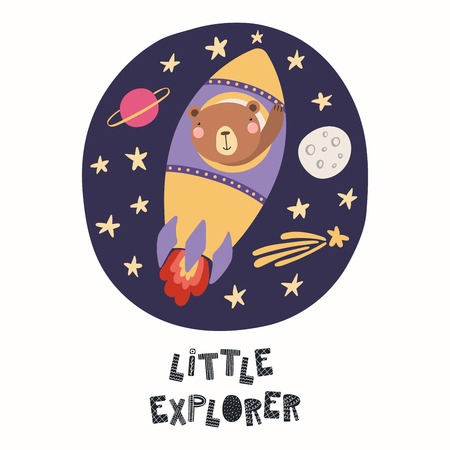 Hand drawn vector illustration of a cute funny bear astronaut flying a rocket in space, with quote Little explorer. Isolated objects on white. Scandinavian style flat design. Concept children print. Illustration