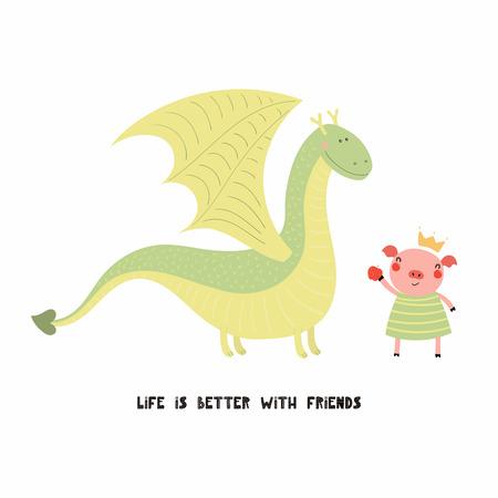 Handgezeichnete Vektorgrafik eines niedlichen lustigen Drachen und Schweins, mit Zitat Das Leben ist besser mit Freunden. Isolierte Objekte auf weißem Hintergrund. Flaches Design im skandinavischen Stil. Konzept für Kinderdruck. Vektorgrafik