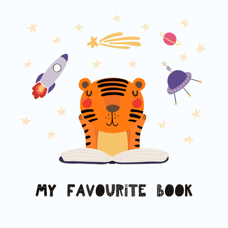Hand drawn vector illustration of a cute funny tiger reading a book, with quote My favourite book. Isolated objects on white background. Scandinavian style flat design. Concept for children print. Illustration