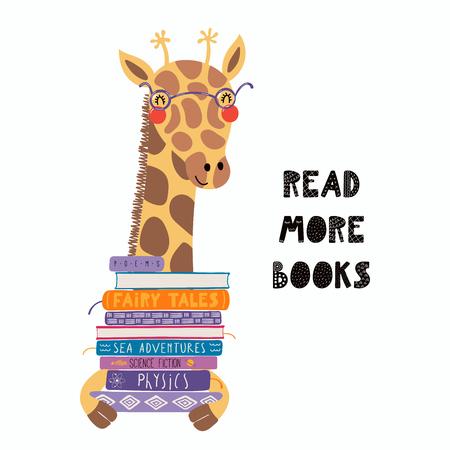 Ilustración de vector dibujado a mano de una linda jirafa divertida con una pila de libros, cita Leer más libros. Objetos aislados sobre fondo blanco. Diseño plano de estilo escandinavo. Concepto para niños imprimir. Ilustración de vector