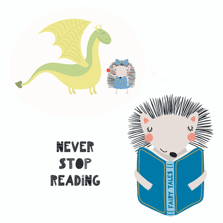 Hand drawn vector illustration of a cute funny hedgehog reading a book, with quote Never stop reading. Isolated objects on white background. Scandinavian style flat design. Concept for children print.