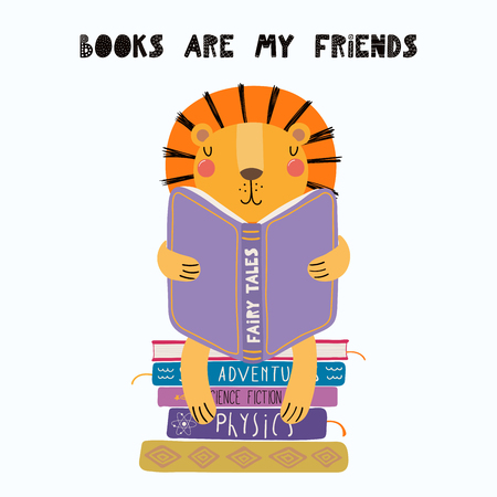 Hand drawn vector illustration of a cute funny lion reading a book, with quote Books are my friends. Isolated objects on white background. Scandinavian style flat design. Concept for children print. Illustration