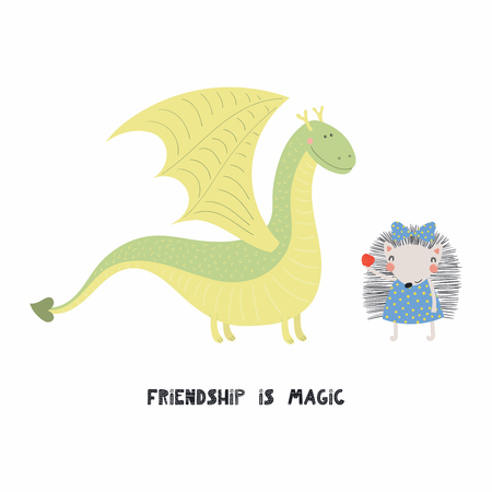 Hand drawn vector illustration of a cute funny dragon and hedgehog, with quote Friendship is magic. Isolated objects on white background. Scandinavian style flat design. Concept for children print.