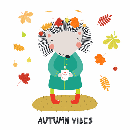 Hand drawn vector illustration of a cute hedgehog in coat, boots, with cup, falling leaves, quote Autumn vibes. Isolated objects on white. Scandinavian style flat design. Concept for children print. Illustration