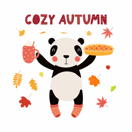 Hand drawn vector illustration of a cute panda in socks, with pie, cup, autumn leaves, quote Cozy autumn. Isolated objects on white. Scandinavian style flat design. Concept for children print. Illustration