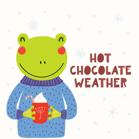Hand drawn vector illustration of a cute funny frog in sweater, with mug, snow, text Hot chocolate weather. Isolated objects on white background. Scandinavian style flat design. Concept for kids print