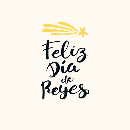 Hand written Spanish calligraphic lettering quote Feliz Dia de Reyes, Happy Kings Day. Isolated objects on white. Hand drawn vector illustration. Design concept, element for Epiphany card, banner.