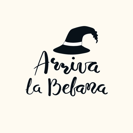 Hand written Italian lettering quote Arriva la befana, Befana arrives, with witch hat. Isolated objects on white. Hand drawn vector illustration. Design concept, element for Epiphany card, banner.