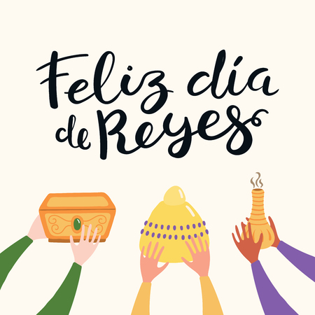 Illustrazione vettoriale disegnata a mano delle mani di tre re con regali, citazione spagnola Feliz Dia de Reyes, Happy Kings Day. Oggetti isolati. Design in stile piatto. Concetto, elemento per la carta dell'Epifania, banner. Vettoriali