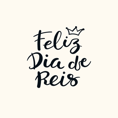 Hand written Portuguese calligraphic lettering quote Feliz Dia de Reis, Happy Kings Day. Isolated objects on white. Hand drawn vector illustration. Design concept, element for Epiphany card, banner. Ilustração