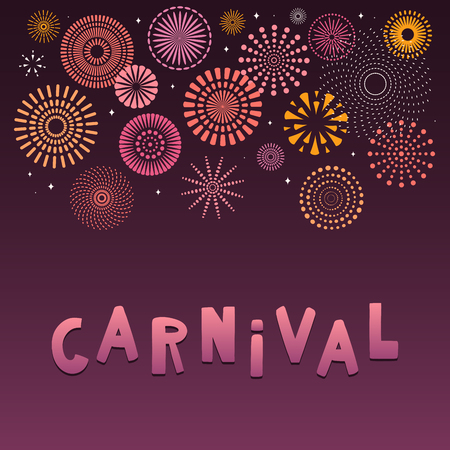 Colorful fireworks on dark background, with text Carnival. Vector illustration. Flat style design. Concept for holiday banner, poster, flyer, greeting card, decorative element.