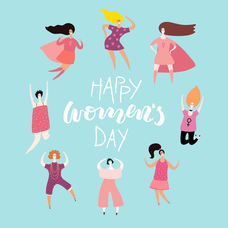 Happy womens day card, poster, banner, with quote and diverse women. Isolated objects. Hand drawn vector illustration. Flat style design. Concept, element for feminism, girl power. Illustration