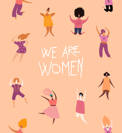 Happy womens day card, poster, banner, with quote We are women and diverse girls. Hand drawn vector illustration. Flat style design. Concept, element for feminism, girl power.