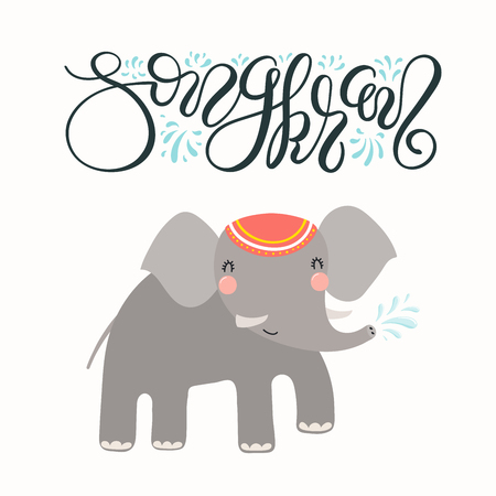 Hand drawn vector illustration of cute elephant splashing water, calligraphic lettering Songkran. Isolated objects on white background. Design concept for Thai new year festival card, banner. 일러스트