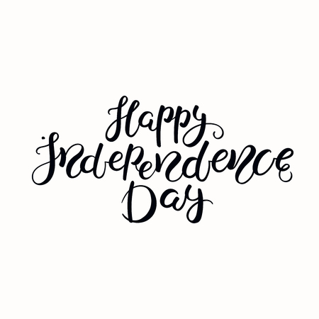 Hand written calligraphic lettering quote Happy Independence Day. Isolated objects on white background. Vector illustration. Design element for poster, banner, greeting card.