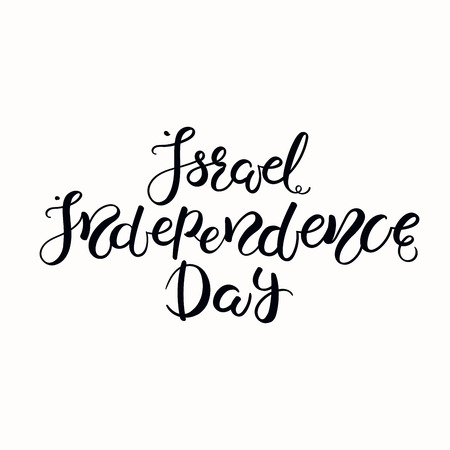 Hand written calligraphic lettering quote Israel Independence Day. Isolated objects on white background. Vector illustration. Design element for poster, banner, greeting card. Illustration