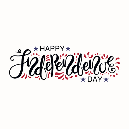 Hand written lettering quote Happy Independence Day with decorative elements in USA flag colors. Isolated objects on white background. Vector illustration. Design concept for poster, banner, card.