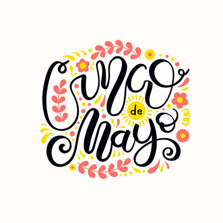 Hand written calligraphic lettering quote Cinco de Mayo with decorative elements. Isolated objects on white background. Vector illustration. Design element for poster, banner, greeting card.  イラスト・ベクター素材