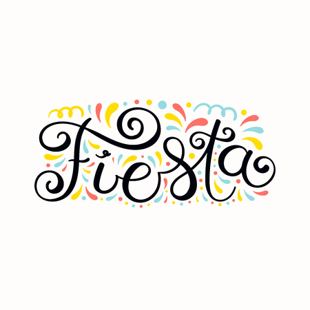 Hand written lettering quote Fiesta with decorative elements. Isolated objects on white background. Vector illustration. Design element for celebration, festival, carnival poster, banner. 일러스트