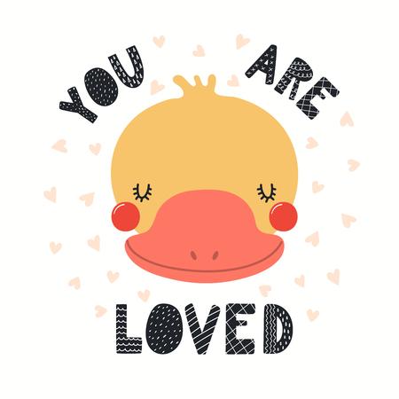 Ilustración de vector dibujado a mano de una linda cara de pato gracioso, con cita de letras Eres amado. Objetos aislados sobre fondo blanco. Diseño plano de estilo escandinavo. Concepto para niños imprimir.