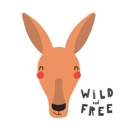 Hand drawn vector illustration of a cute funny kangaroo face, with lettering quote Wild and free. Isolated objects on white background. Scandinavian style flat design. Concept for children print.