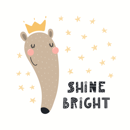 Hand drawn vector illustration of a cute funny anteater in a crown, with lettering quote Shine bright. Isolated objects on white background. Scandinavian style flat design. Concept for children print.