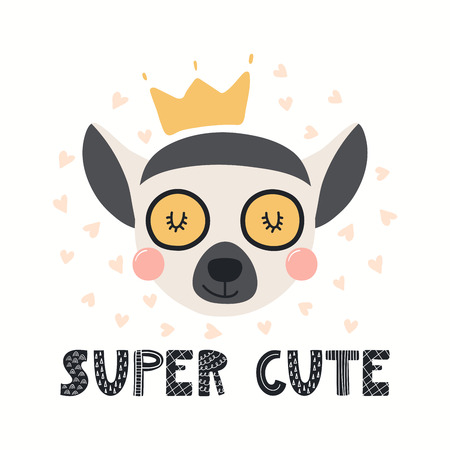Hand drawn vector illustration of a cute funny lemur in a crown, with lettering quote Super cute. Isolated objects on white background. Scandinavian style flat design. Concept for children print.  イラスト・ベクター素材
