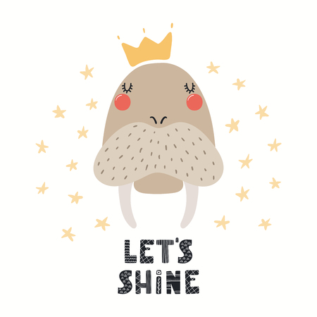 Hand drawn vector illustration of a cute funny animal in a crown, with lettering quote Lets shine. Isolated objects on white background. Scandinavian style flat design. Concept for children print. Ilustracja