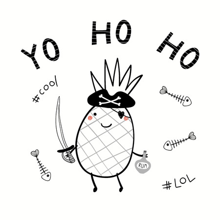 Hand drawn vector illustration of a cute pirate pineapple in a tricorn hat, with rum bottle, cutlass, text Yo Ho Ho. Isolated objects on white background. Line drawing. Design concept for kids print.