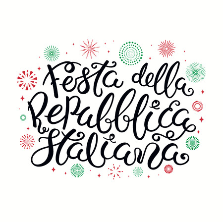 Hand written Italian lettering quote Festa Della Repubblica Italiana, Happy Republic Day, with fireworks in Italy flag colors. Isolated on white background. Vector illustration. Design poster, card. Ilustração