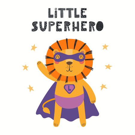 Hand drawn vector illustration of a cute lion superhero, with lettering quote Little superhero. Isolated objects on white background. Scandinavian style flat design. Concept for children print. Ilustração
