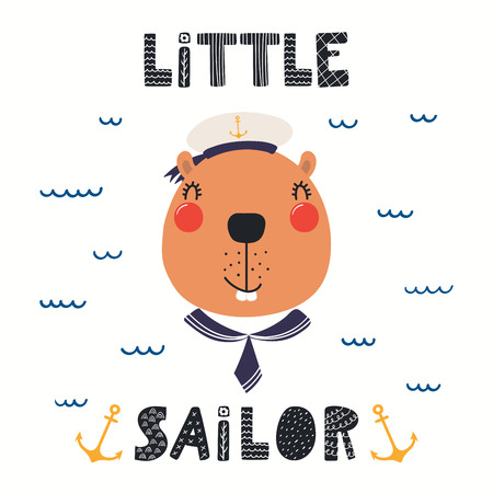 Hand drawn vector illustration of a cute beaver sailor, with sea waves, lettering quote Little sailor. Isolated objects on white background. Scandinavian style flat design. Concept for children print. Illustration
