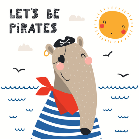 Hand drawn vector illustration of a cute anteater pirate, with sea waves, seagulls, quote Lets be pirates. Isolated objects on white background. Scandinavian style flat design. Concept for kids print. Illustration