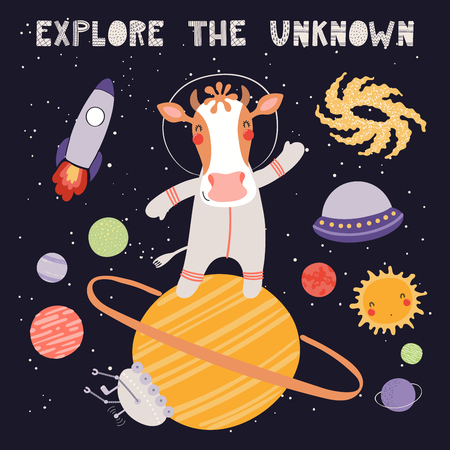 Hand drawn vector illustration of a cute cow astronaut in space on another planet, with quote Explore the unknown. Isolated objects on dark. Scandinavian style flat design. Concept for children print. Illustration