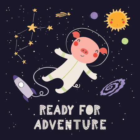 Hand drawn vector illustration of a cute pig astronaut in space, with lettering quote Ready for adventure. Isolated objects on dark background. Scandinavian style flat design. Concept for kids print.