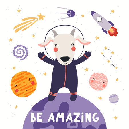 Hand drawn vector illustration of a cute goat astronaut in space on another planet, with quote Be amazing. Isolated objects on white background. Scandinavian style flat design. Concept for kids print.