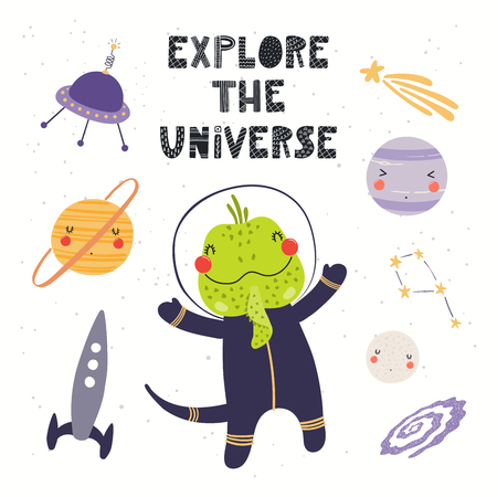 Hand drawn vector illustration of a cute iguana astronaut in space, with lettering quote Explore the universe. Isolated objects on white. Scandinavian style flat design. Concept for children print.
