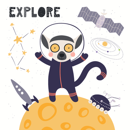 Hand drawn vector illustration of a cute lemur astronaut in space on another planet, with quote Explore. Isolated objects on white background. Scandinavian style flat design. Concept for kids print.