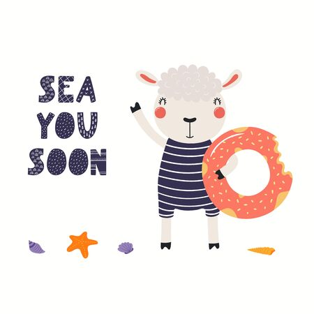 Hand drawn vector illustration of a cute sheep in summer, with pool float, lettering quote Sea you soon. Isolated objects on white background. Scandinavian style flat design. Concept for kids print. Stock Illustratie