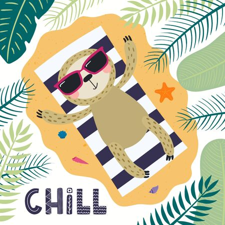 Hand drawn vector illustration of a cute sloth in summer sunbathing, with lettering quote Chill. Isolated objects on white background. Scandinavian style flat design. Concept for children print. Stock Illustratie