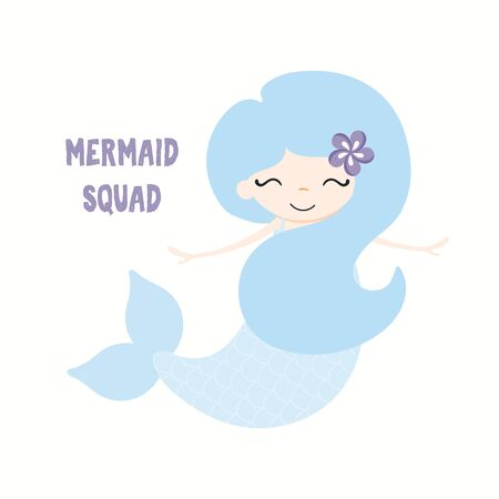 Hand drawn vector illustration of a cute funny blue mermaid with a flower, with quote Mermaid Squad. Isolated objects on white background. Flat style design. Color drawing. Concept for children print.