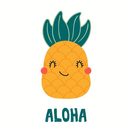 Hand drawn vector illustration of a cute funny pineapple, with quote Aloha. Isolated objects on white background. Flat style design. Color drawing. Concept for summer children print.
