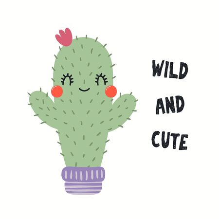 Hand drawn vector illustration of a cute funny cactus in a flower pot, with quote Wild and Cute. Isolated objects on white background. Flat style design. Color drawing. Concept for children print. Reklamní fotografie - 128439890
