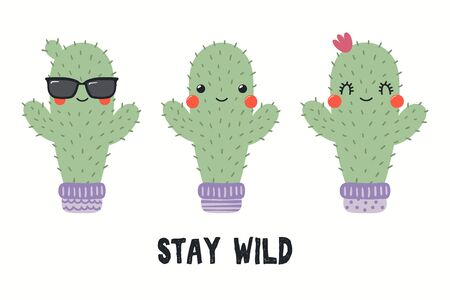 Collection of cute funny cacti, with quote Stay Wild. Isolated objects on white background. Hand drawn vector illustration. Flat style design. Color drawing. Concept for summer children print. Ilustração
