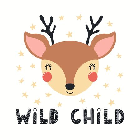 Hand drawn vector illustration of a cute funny deer face, with stars, lettering quote Wild child. Isolated objects on white background. Scandinavian style flat design. Concept for children print.
