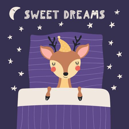Hand drawn vector illustration of a cute deer in a nightcap, sleeping in bed, with quote Sweet dreams. Isolated objects on white background. Scandinavian style flat design. Concept for children print.