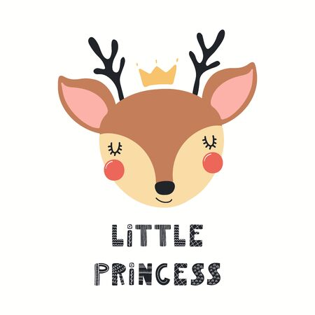 Hand drawn vector illustration of a cute funny deer face in a crown, with lettering quote Little princess. Isolated objects on white background. Scandinavian style flat design. Concept for kids print.