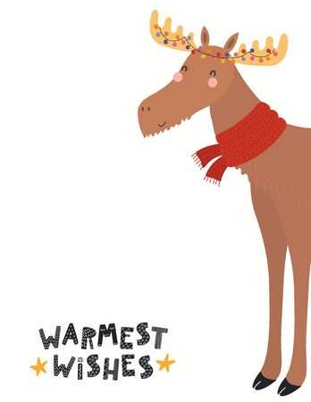 Hand drawn card with cute funny moose in scarf, Christmas lights, quote Warmest wishes. Vector illustration on white background. Scandinavian style flat design. Concept for children print, invite.